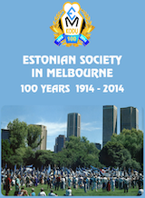 Estonian Society in Melbourne - 100 Years 1914-2014